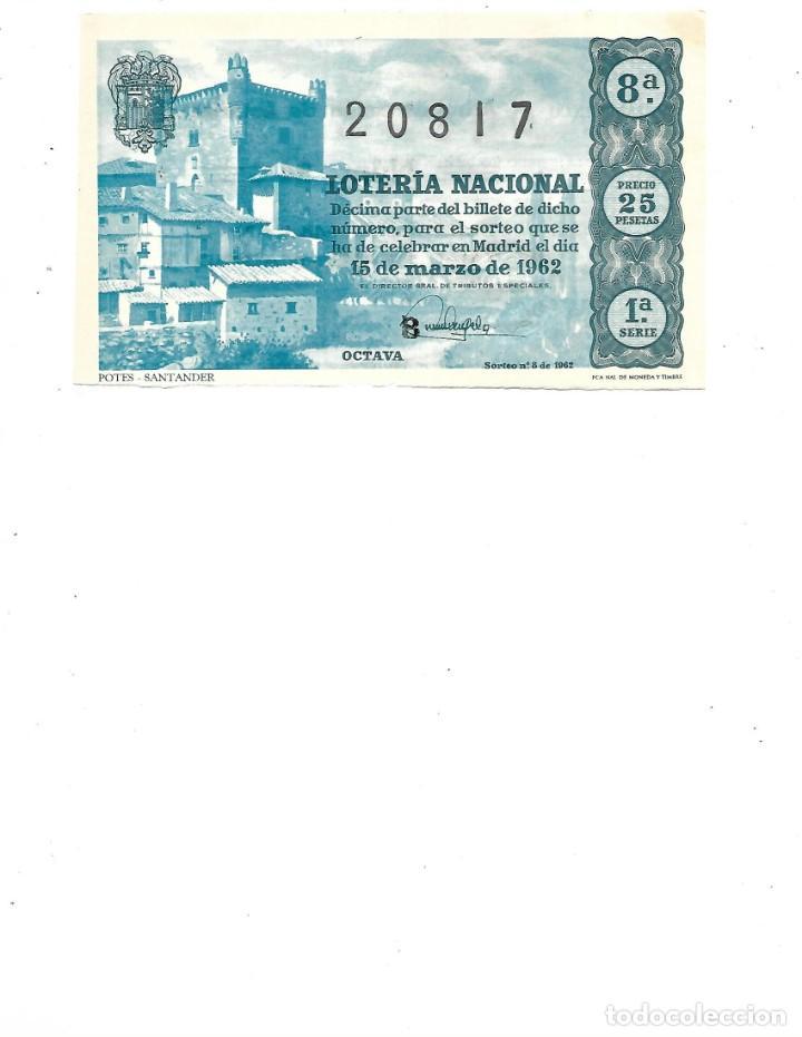 DECIMO DE LOTERIA 15 MARZO 1962 - POTES - SANTANDER (Coleccionismo - Lotería Nacional)