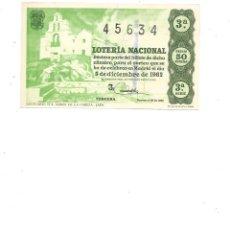 Lotería Nacional: DECIMO DE LOTERIA 5 DICIEMBRE 1962 - SANTUARIO STA. MARIA DE LA CABEZA. Lote 254216690