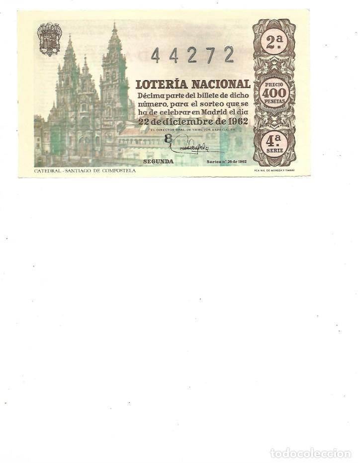 DECIMO DE LOTERIA 22 DICIEMBRE 1962 - CATEDRAL SANTIAGO DE COMPOSTELA (Coleccionismo - Lotería Nacional)