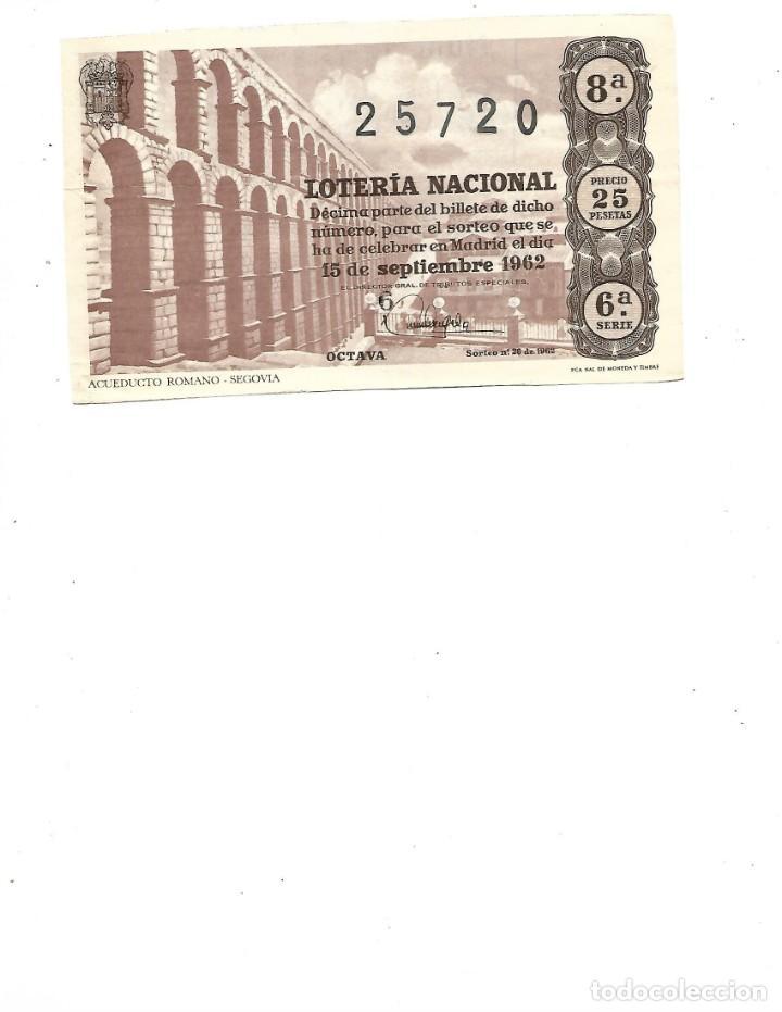 DECIMO DE LOTERIA 15 SEPTIEMBRE 1962 ACUEDUCTO ROMANO SEGOVIA (Coleccionismo - Lotería Nacional)