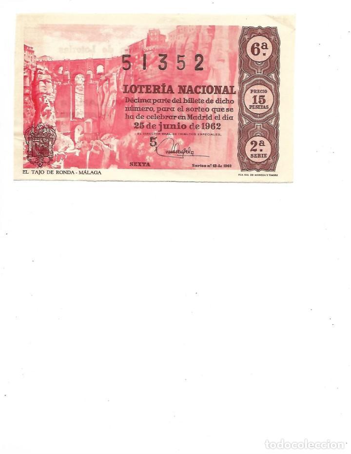 DECIMO DE LOTERIA 25 JUNIO 1962 EL TAJO DE RONDA MALAGA (Coleccionismo - Lotería Nacional)