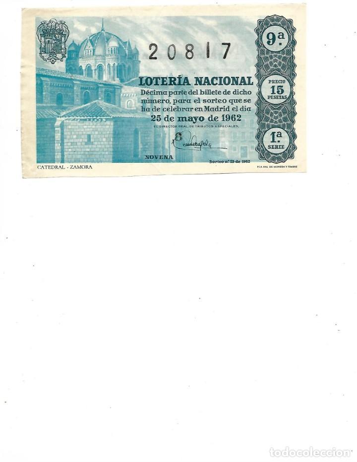 DECIMO DE LOTERIA 25 MAYO 1962 CATEDRAL ZAMORA (Coleccionismo - Lotería Nacional)