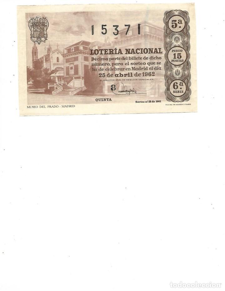 DECIMO DE LOTERIA 25 ABRIL 1962 MUSEO DEL PRADO MADRID (Coleccionismo - Lotería Nacional)