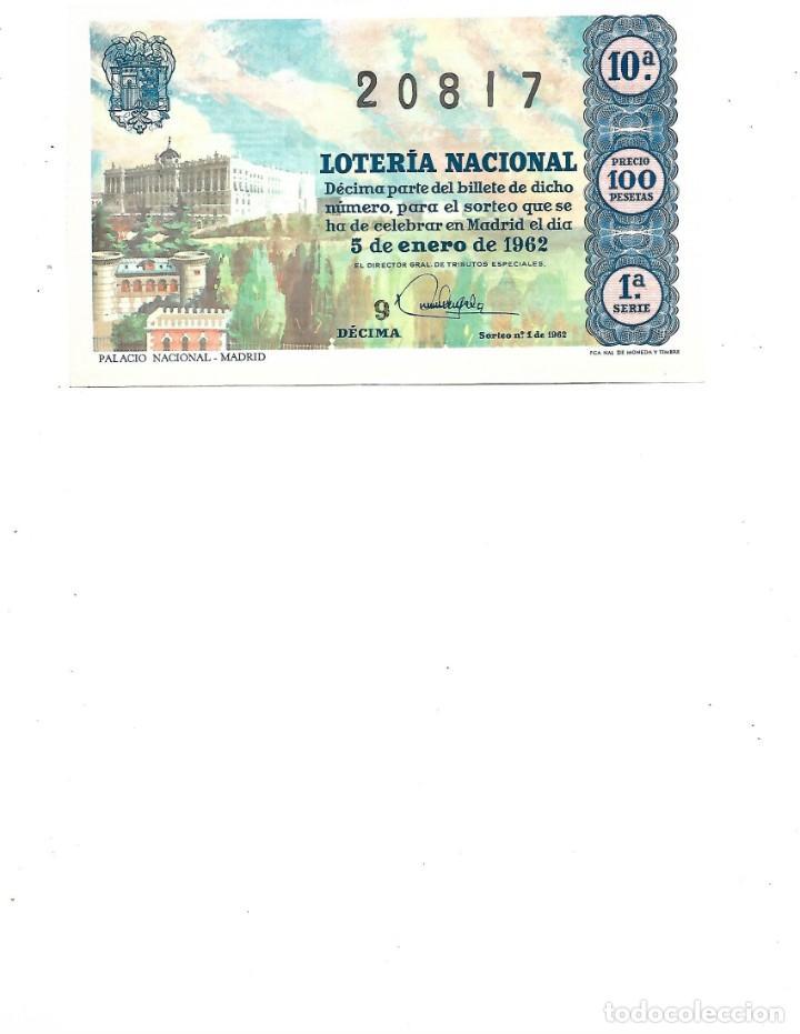 DECIMO DE LOTERIA 5 ENERO 1962 PALACIO NACIONAL MADRID (Coleccionismo - Lotería Nacional)