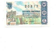 Lotería Nacional: DECIMO DE LOTERIA 5 ENERO 1962 PALACIO NACIONAL MADRID. Lote 254219415