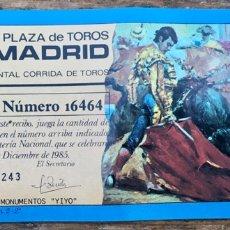 Lotería Nacional: JUNTA MONUMENTO JOSÉ CUBERO YIYO. ENTRADA TOROS MADRID Y LOTERÍA 1985. Lote 254258385
