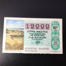Lotería Nacional: DECIMO LOTERÍA 1984 SORTEO 15/84 NÚMERO EXACTO 19000. Lote 254628035