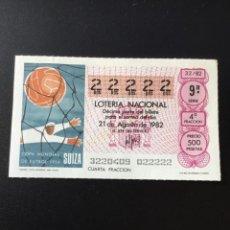 Lotería Nacional: DECIMO LOTERÍA 1982 SORTEO 32/82 NÚMERO 22222 - 5 CIFRAS IGUALES. Lote 255018290