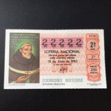 Lotería Nacional: DECIMO LOTERÍA 1983 SORTEO 23/83 NÚMERO 22222 - 5 CIFRAS IGUALES. Lote 255018350