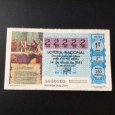 Lotería Nacional: DECIMO LOTERÍA 1983 SORTEO 18/83 NÚMERO 22222 - 5 CIFRAS IGUALES. Lote 255018370