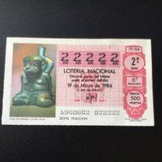 Lotería Nacional: DECIMO LOTERÍA 1984 SORTEO 19/84 NÚMERO 22222 - 5 CIFRAS IGUALES. Lote 255018445