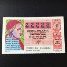 Lotería Nacional: DECIMO LOTERÍA 1983 SORTEO 29/83 NÚMERO 22222 - 5 CIFRAS IGUALES. Lote 255018550
