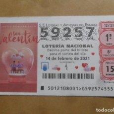 Lotería Nacional: DECIMO - Nº 59257 - 14 FEBRERO 2021 - 12/21 - SORTEO EXTRAORDINARIO SAN VALENTIN. Lote 255936265