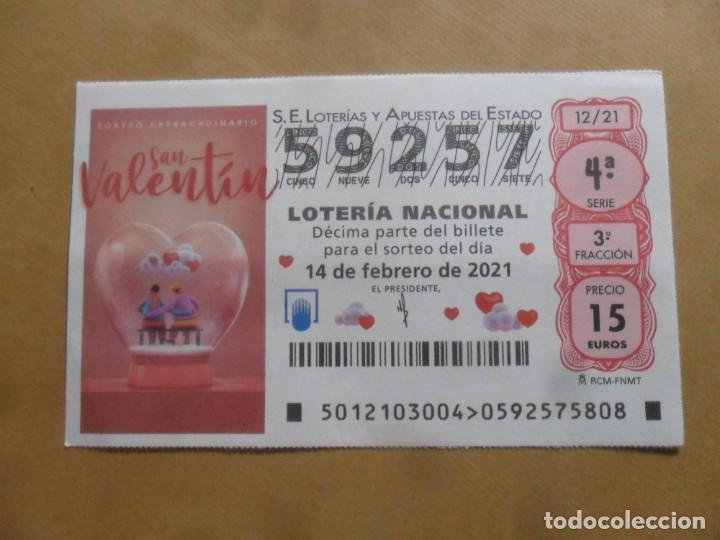 DECIMO - Nº 59257 - 14 FEBRERO 2021 - 12/21 - SORTEO EXTRAORDINARIO SAN VALENTIN (Coleccionismo - Lotería Nacional)