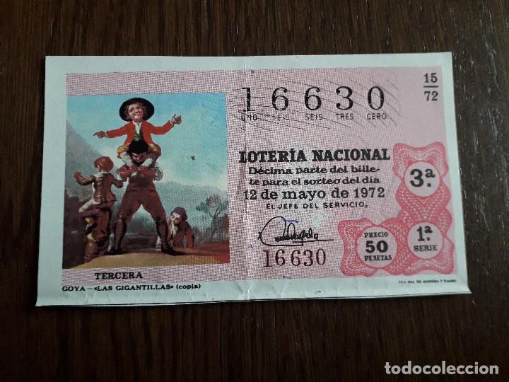 DÉCIMO LOTERÍA NACIONAL DE DIA 12-05-72, GOYA, LAS GITANILLAS. SORTEO 15/72 (Coleccionismo - Lotería Nacional)