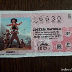 Lotería Nacional: DÉCIMO LOTERÍA NACIONAL DE DIA 12-05-72, GOYA, LAS GITANILLAS. SORTEO 15/72. Lote 257401280