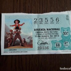 Lotería Nacional: DÉCIMO LOTERÍA NACIONAL DE DIA 12-05-72, GOYA, LAS GITANILLAS. SORTEO 15/72. Lote 257401415