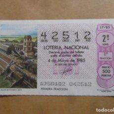 Lotaria Nacional: DECIMO - Nº 42512 - 4 MAYO 1985 - 17/85 - EL PALACIO DE PALENQUE. CULTURA MAYA. Lote 257997850