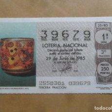 Lotaria Nacional: DECIMO - Nº 39679 - 29 JUNIO 1985 - 25/85 - VASIJA DE ARCILLA CON JEROGLIFICOS. C. MAYA. Lote 258000050
