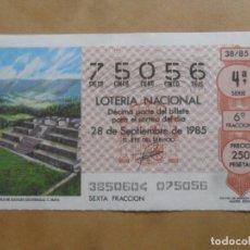 Lotaria Nacional: DECIMO - Nº 75056 - 28 SEPTIEMBRE 1985 - 38/85 - TEMPLO DE ZACULEU. CULTURA MAYA. Lote 258002305