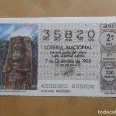 Lotaria Nacional: DECIMO - Nº 35820 - 7 DICIEMBRE 1985 - 48/85 - ESTELA H DE COPAN. CULTURA MAYA. Lote 258003065