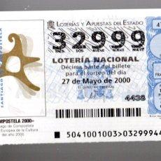 Lotteria Nationale Spagnola: LOTERÍA NACIONAL - 27 DE MAYO DE 2000 .- SORTEO 41 - COMPOSTELA 2000 -. Lote 258060285