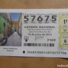 Lotteria Nationale Spagnola: DECIMO - Nº 57675 - 15 JUNIO 2013 - 48/13 - ALMERIA, CASCO HISTORICO. Lote 261668095