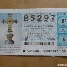 Lotería Nacional: DECIMO - Nº 85297 - 3 MAYO 2014 - 36/14 - SANTISIMA CRUZ DE ABANILLA. Lote 261835620