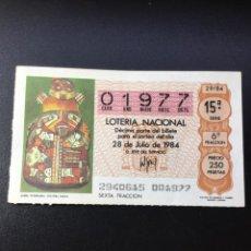 Lotería Nacional: DECIMO LOTERIA 1984 SORTEO 29/84. Lote 261837080