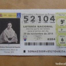 Lotería Nacional: DECIMO - Nº 52104 - 29 NOVIEMBRE 2014 - 96/14 - BIBLIOTECA NACIONAL DE ESPAÑA. Lote 261952270