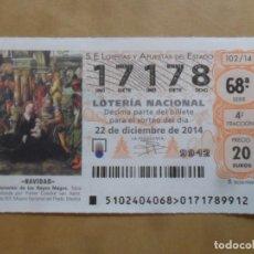 Lotería Nacional: DECIMO - Nº 17178 - 22 DICIEMBRE 2014 - 102/14 - NAVIDAD. Lote 261953240