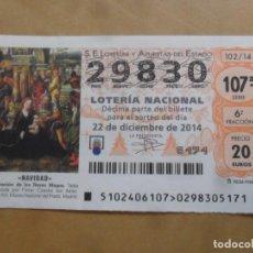 Lotería Nacional: DECIMO - Nº 29830 - 22 DICIEMBRE 2014 - 102/14 - NAVIDAD. Lote 261953815