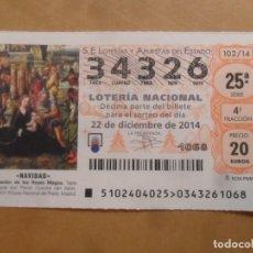Lotería Nacional: DECIMO - Nº 34326 - 22 DICIEMBRE 2014 - 102/14 - NAVIDAD. Lote 261953855