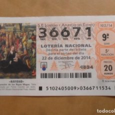 Lotería Nacional: DECIMO - Nº 36671 - 22 DICIEMBRE 2014 - 102/14 - NAVIDAD. Lote 261954085