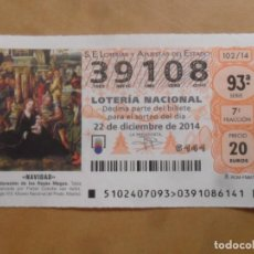 Lotería Nacional: DECIMO - Nº 39108 - 22 DICIEMBRE 2014 - 102/14 - NAVIDAD. Lote 261954320