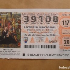 Lotería Nacional: DECIMO - Nº 39108 - 22 DICIEMBRE 2014 - 102/14 - NAVIDAD. Lote 261954390