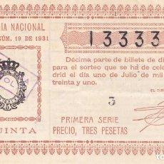 Lotería Nacional: SORTEO 19 DE 1931 REPÚBLICA ESPAÑOLA. Lote 262708315