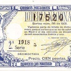 Lotería Nacional: SORTEO 36 DE 1931. Lote 262708930