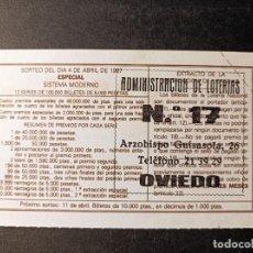 Lotería Nacional: DÉCIMO 4 ABRIL DE 1987. Nº 09665. ADMINISTRACIÓN LOTERÍA Nº 17. OVIEDO.. Lote 262991910