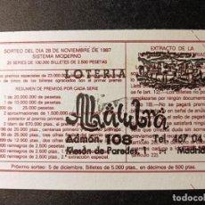 Lotería Nacional: DÉCIMO 28 NOVIEMBRE DE 1987. Nº 44754. ADMINISTRACIÓN LOTERÍA Nº 108. ALHAMBRA. MADRID.. Lote 262994930