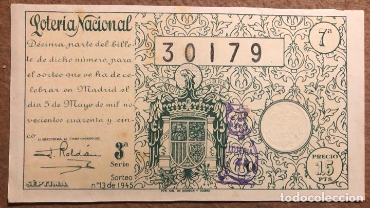 DÉCIMO DE LOTERÍA DEL AÑO 1945 SORTEO N° 13 DEL 5/5/1945. (Coleccionismo - Lotería Nacional)