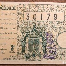 Lotería Nacional: DÉCIMO DE LOTERÍA DEL AÑO 1945 SORTEO N° 13 DEL 5/5/1945.. Lote 264474584