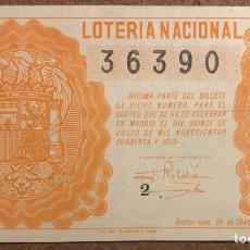 Lotería Nacional: DÉCIMO DE LOTERÍA DEL AÑO 1946, SORTEO N° 20 DEL 15/7/1946.. Lote 264477084
