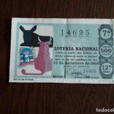 Lotería Nacional: DÉCIMO LOTERÍA NACIONAL DE DIA 22-12-66, FIESTAS DE NAVIDAD, SORTEO DE NAVIDAD. 36/66. Lote 264559754
