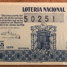 Lotería Nacional: DÉCIMO DE LOTERÍA DEL AÑO 1950, SORTEO N° 16 DEL 5 DE JUNIO DE 1950.. Lote 264737939