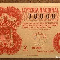 Lotería Nacional: DÉCIMO DE LOTERÍA DEL AÑO 1950, SORTEO N° 14 DEL 16 DE MAYO DE 1950. 00000 DE NUMERACIÓN.. Lote 264737964