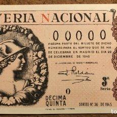 Lotería Nacional: DÉCIMO DE LOTERÍA DEL AÑO 1945 SORTEO N° 36 DEL 22 DE DICIEMBRE DE 1945. 00000 DE NUMERACIÓN. Lote 264993424