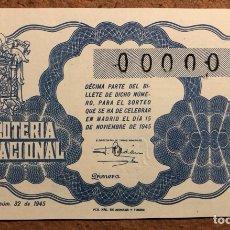 Lotería Nacional: DÉCIMO DE LOTERÍA DEL AÑO 1945 SORTEO N° 32 DEL 15 DE NOVIEMBRE DE 1945. 00000 DE NUMERACIÓN.. Lote 264993504