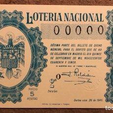 Lotería Nacional: DÉCIMO DE LOTERÍA DEL AÑO 1945 SORTEO N° 26 DEL 15 DE SEPTIEMBRE DE 1945. 00000 DE NUMERACIÓN.. Lote 264993634
