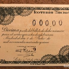 Lotería Nacional: DÉCIMO DE LOTERÍA DEL AÑO 1945 SORTEO N° 19 DEL 5 DE JULIO DE 1945. 00000 DE NUMERACIÓN.. Lote 264993769